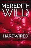 Hardwired: The Hacker Series #1 (Hacker, 1)
