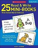 25 Read & Write Mini-Books That Teach Word Families: Fun Rhyming Stories That...