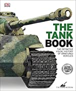 The Tank Book - The Definitive Visual History of Armoured Vehicles de DK
