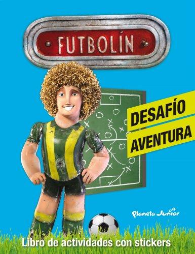 Futbolín. Desafío aventura: Libro de actividades con stickers