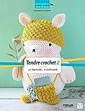 Tendre crochet 2 - Par Tournicote... à cloche-pied (Qu'est-ce que tu fais de beau ?) - Format Kindle - 6,99 €