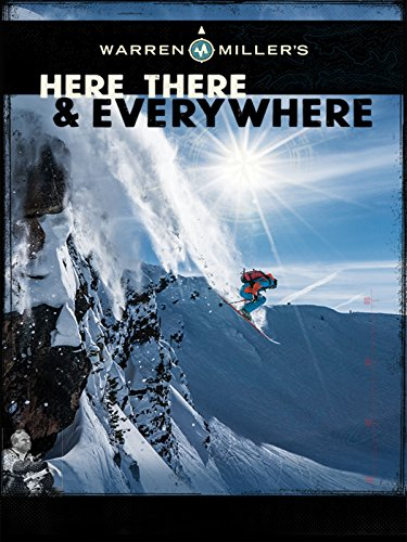Warren Miller's Here, There & Everywhere [OV]