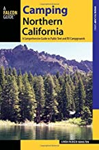 Camping Northern California: A Comprehensive Guide to Public Tent and RV Campgrounds (State Camping Series)
