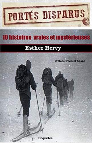 Portés disparus : histoires vraies et mystérieuses (Disparition/Etrange/Mystère)