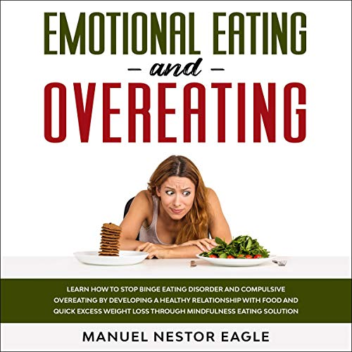 Emotional Eating and Overeating cover art