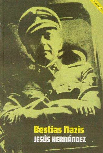 Bestias Nazis. Los Verdugos De Las SS - 2ª Edición (GENERAL)