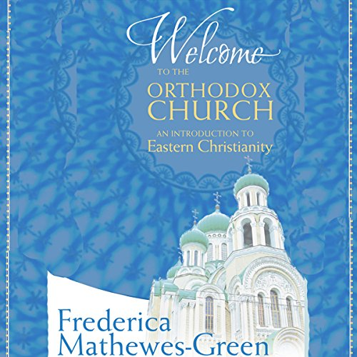 Welcome to the Orthodox Church audiobook cover art