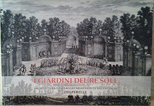 I Giardini Del Re Sole