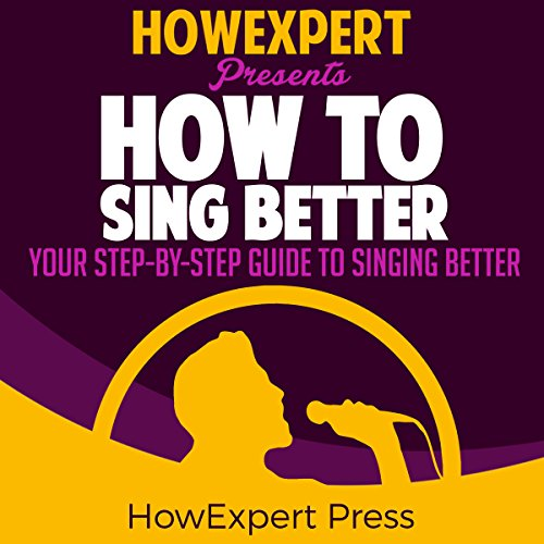How to Sing Better audiobook cover art
