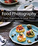 Young, N: Food Photography: From Snapshots to Great Shots