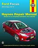 Ford Focus (12 - 14) (Hayne's Automotive Repair Manual)