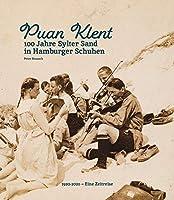 Puan Klent: 100 Jahre Sylter Sand in Hamburger Schuhen