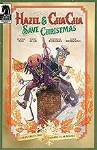 Hazel and Cha Cha Save Christmas: Tales from the Umbrella Academy (Umbrella Academy: Hotel Oblivion)