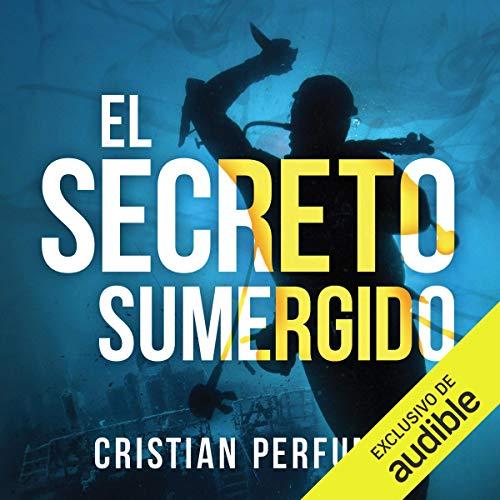 El Secreto Sumergido [The Sunken Secret] cover art