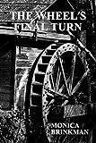 The Wheel's Final Turn (English Edition)