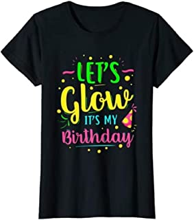 Let's Glow Party It's My Birthday Gift Tee T-Shirt- Size Large