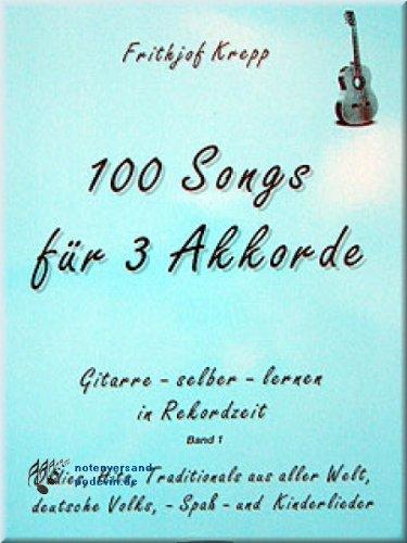 100 Songs für 3 Akkorde - Gitarre [Musiknoten]