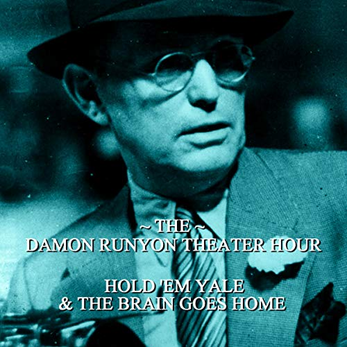 Hold Em Yale & The Brain Goes Home audiobook cover art