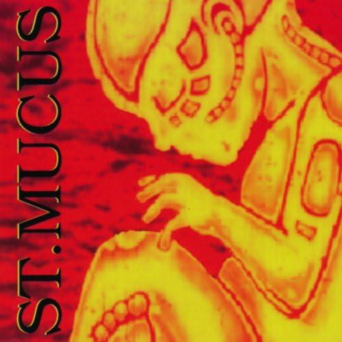 St. Mucus