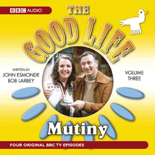 The Good Life, Volume 3 audiobook cover art