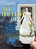 All Dolled Up: Creating a Paper Fashion Wardrobe for Paper Dolls