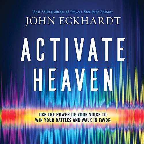 Activate Heaven Audiobook By John Eckhardt cover art