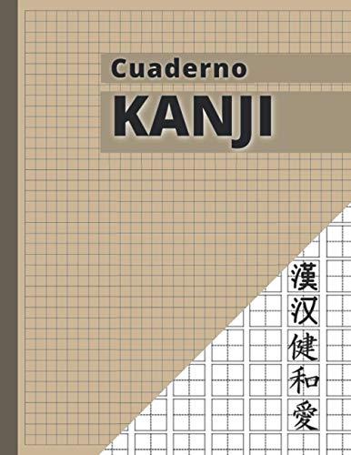 Cuaderno KANJI: Libro de escritura japonesa   Hojas de escritura japonesa Genkouyoushi para escribir cada kana, hiragana y katakana, alfabetos japoneses - 21,59 x 27,94 cm