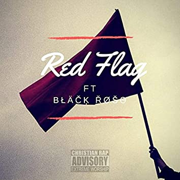 Red Flag (feat. Black Rose)