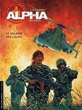 Alpha, tome 3 - Le salaire des loups