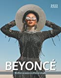 Beyonce Calendar 2022: A great gift for yourself, friends, family and co-worker...