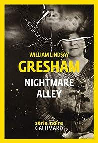Nightmare Alley par William Lindsay Gresham