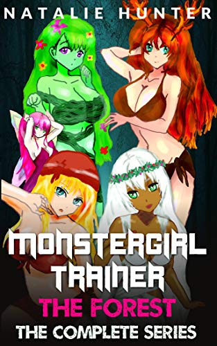 Monstergirl Trainer: The Forest - The Complete Series (English Edition)