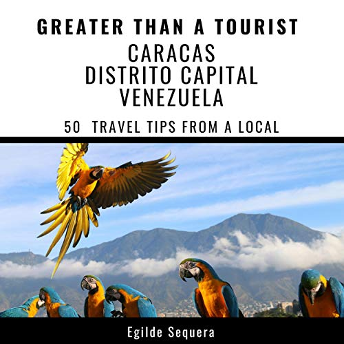 Couverture de Greater Than a Tourist - Caracas Distrito Capital Venezuela