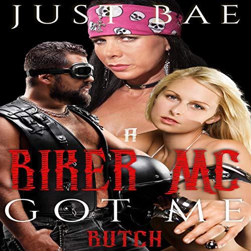 A Biker MC Got Me: Butch Titelbild