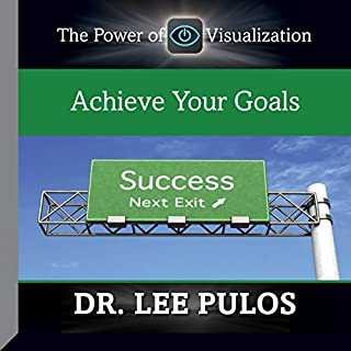 Achieve Your Goals                   By:                                                                                                                                 Dr. Lee Pulos                               Narrated by:                                                                                                                                 Dr. Lee Pulos                      Length: 46 mins     4 ratings     Overall 3.5