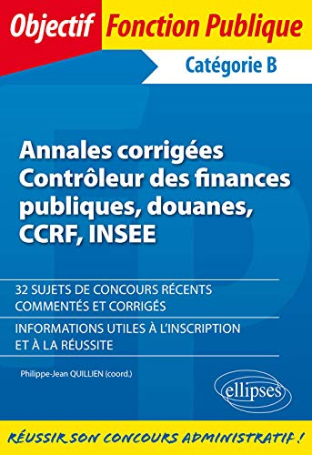 Annales corrigées Contrôleur des finances publiques, douanes, CCRF, INSEE