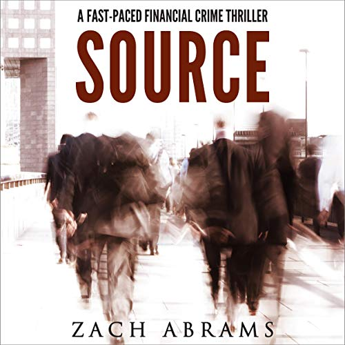 Source: A Fast-Paced Financial Crime Thriller cover art