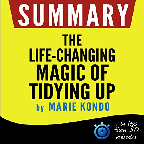 Summary: The Life-Changing Magic of Tidying Up audiobook cover art