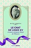 Le chat de Louis XV et autres animaux choyés de l'Histoire - Editions Prisma - 06/10/2016