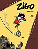 Zigo - T.1 : Le clown