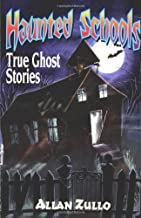 Best haunted schools true ghost stories book Reviews
