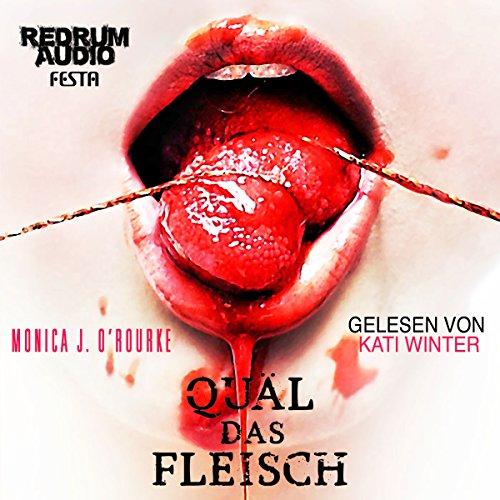 Quäl das Fleisch audiobook cover art
