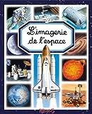 L'imagerie de l'espace (Les...