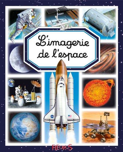 L'imagerie de l'espace (Les imageries)