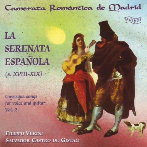 La Serenata Española (s. XVIII-XIX): Salvador Castro de Gistau - Filippo Verini. vol. 2