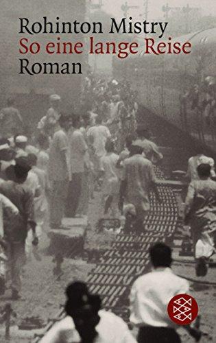 So eine lange Reise: Ein Indien-Roman