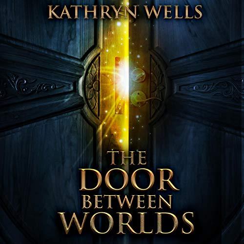 The Door Between Worlds audiobook cover art