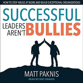 Successful Leaders Aren't Bullies cover art