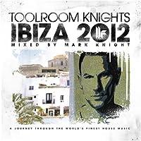 Toolroom Knights Ibiza..