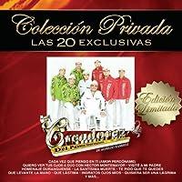 Coleccion Privada - Las 20 Exclusivas by Los Creadorez Del Pasito Duranguense (2009-08-18)